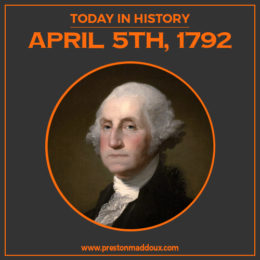 Today In History | April 5th, 1792