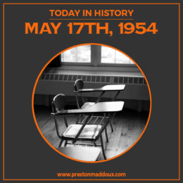 Today In History | May 17, 1954
