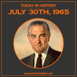 Today In History | July 30th, 1965