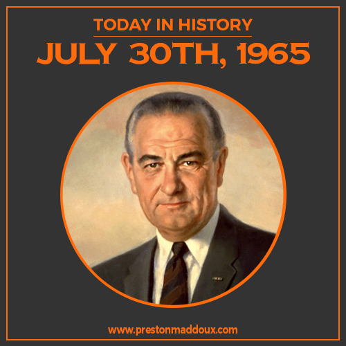PM LAW_Preston Maddoux Law Firm_Today in History_July 30th