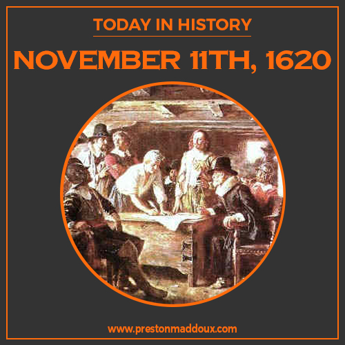 PM LAW_Preston Maddoux Law Firm_Today in History_November 11th